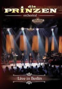 Cover Die Prinzen - Orchestral - Live In Berlin [DVD]